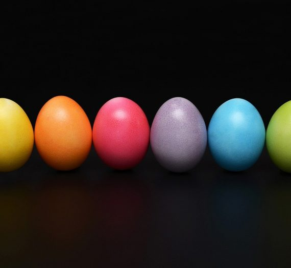 5 Reasons To Enjoy (and EAT!) Your Easter Eggs